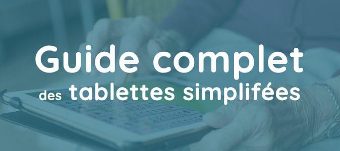 Guide des tablettes simplifiées pour senior en 2021